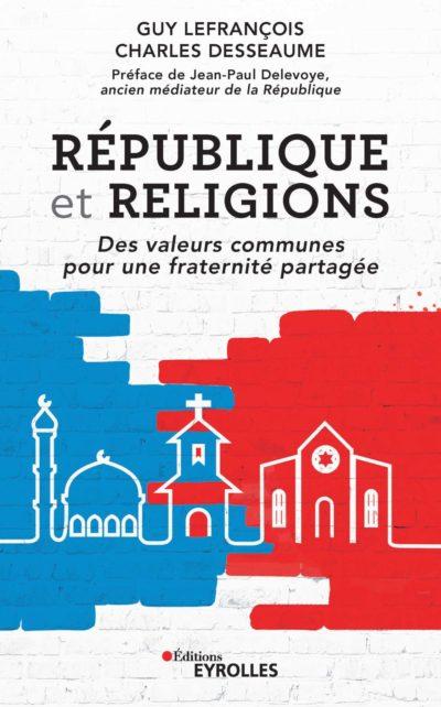 « République et Religions : des valeurs partagées pour une fraternité partagée »